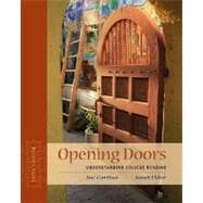 Opening Doors : Understanding College Reading