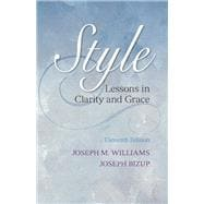 Style Lessons in Clarity and Grace Plus MyWritingLab -- Access Card Package
