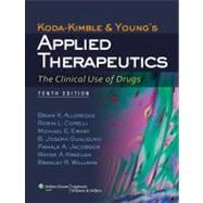 Koda-Kimble and Young's Applied Therapeutics; The Clinical Use of Drugs