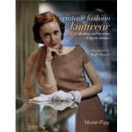 Vintage Fashion: Knitwear Collecting and Wearing Designer Classics