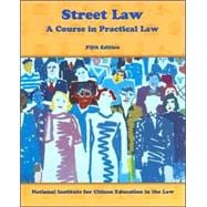 Street Law : A Course in Practical Law