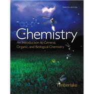 Chemistry: An Introduction to General, Organic, and Biological Chemistry Plus MasteringChemistry with eText -- Access Card Package, 12/e