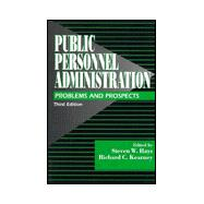Public Personnel Administration : Problems and Prospects