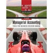 Managerial Accounting: Tools for Business Decision Making, 5th Edition