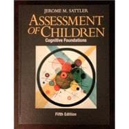 Assessment of Children: Cognitive Foundations