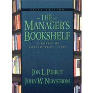 The Managers Bookshelf A Mosaic of Contemporary Views