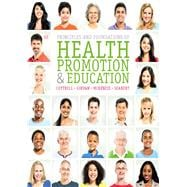Principles and Foundations of Health Promotion and Education, 6/E
