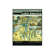 A History of Latin America: Independence to the Present