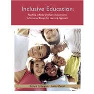 Teaching in Today's Inclusive Classrooms A Universal Design for Learning Approach