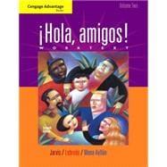 Cengage Advantage Books: Hola, amigos! Worktext Volume 2
