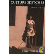 Culture Sketches: Case Studies in Anthropology