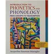 Introduction to Phonetics and Phonology From Concepts to Transcription and DVD Package