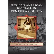 Mexican American Baseball in Ventura County 9781467117159R