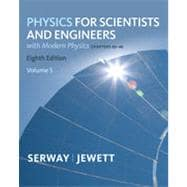 Physics for Scientists and Engineers, Volume 5, Chapters 40-46, 8th Edition