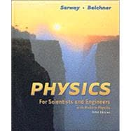 Physics for Scientists and Engineers, Chapters 1-46 (with Study Tools CD-ROM)