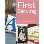 First Sewing Simple Projects for Beginners
