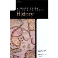 Short Guide to Writing About History, A