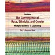 The Convergence of Race, Ethnicity, and Gender Multiple Identities in Counseling