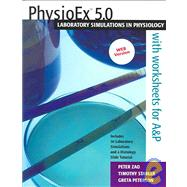 PhysioEx(TM) 5. 0 : Laboratory Simulations in Physiology (Stand-alone) Web Version