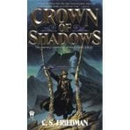 Crown of Shadows The Coldfire Trilogy, Book Three