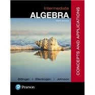 Intermediate Algebra Concepts & Applications