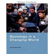 Sociology in a Changing World (with InfoTrac)