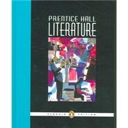 Prentice Hall Literature: Penguin Edition