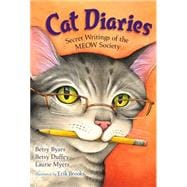 Cat Diaries Secret Writings of the MEOW Society