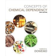 Concepts of Chemical Dependency (with CourseMate Printed Access Card)
