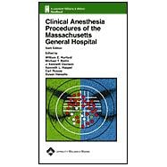 Clinical Anesthesia Procedures of the Massachusetts General Hospital Department of Anesthesia & Critical Care, Massachusetts General Hospital, Harvard Medical School, Boston, MA