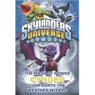 Mask of Power: Cynder Confronts the Weather Wizard #5 9780448487182R