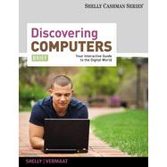 Discovering Computers Brief: Your Interactive Guide to the Digital World, 1st Edition