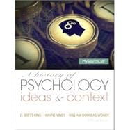 A History of Psychology Ideas & Context Plus NEW MySearchLab with eText -- Access Card Package