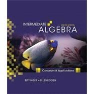 Intermediate Algebra : Concepts and Applications