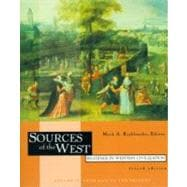 Sources of the West: Readings in Western Civilization : From 1600 to the Present