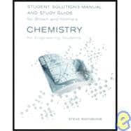 Student Solutions Manual and Study Guide for Brown/Holme's Chemistry for Engineering Students