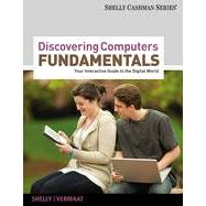 Discovering Computers Fundamentals: Your Interactive Guide to the Digital World, 8th Edition