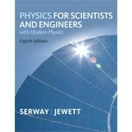 Physics for Scientists and Engineers with Modern, Chapters 1-46, 8th Edition