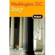 Washington, D. C. 2007 : With Mount Vernon, Old Town Alexandria and Annapolis