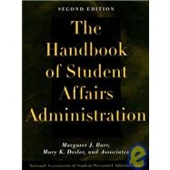 The Handbook of Student Affairs Administration, 2nd Edition