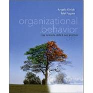 Organizational Behavior:  Key Concepts, Skills &amp; Best Practices