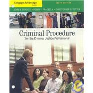 Cengage Advantage Books: Criminal Procedure for the Criminal Justice Professional