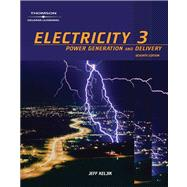 Electricity 3 : Power Generation, and Delivery