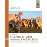 Scientific Farm Animal Production An Introduction