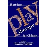 Short-Term Play Therapy for Children