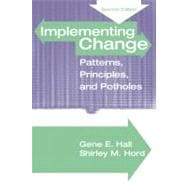Implementing Change : Patterns, Principles and Potholes