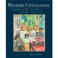 Western Civilization: A Brief History, Volume II From the 1400�s