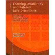 Learning Disabilities and Related Mild Disabilities Characteristics, Teaching Strategies, and New Directions