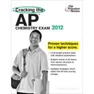 Cracking the AP Chemistry Exam 2012