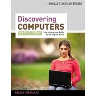 Discovering Computers, Introductory: Your Interactive Guide to the Digital World, 1st Edition